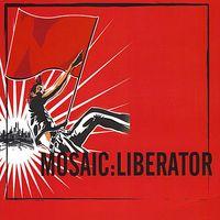 Mosaic - Liberator