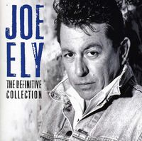 Joe Ely - Definitive Collection [Import]