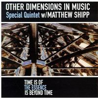 Other Dimensions In Music - Time Is Of The Essence-Essence