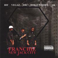 Dri - Franchiz-New Jack City