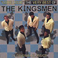 Kingsmen - Louie Louie / Very Best