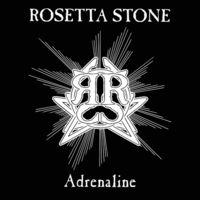 Rosetta Stone - Adrenaline (Ltd)