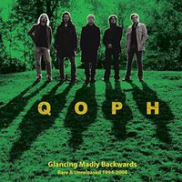 Qoph - Glancing Madly Backwards: Rare & Unreleased