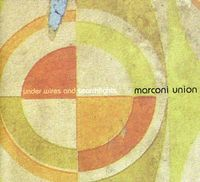 Marconi Union - Under Wires & Searchlights [Import]