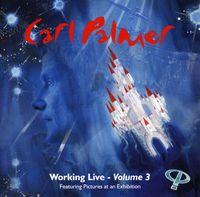 Carl Palmer - Working Live, Vol. 3