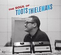 Toots Thielemans - Soul Of Toots Thielemans (Bonus Tracks) [Limited Edition]