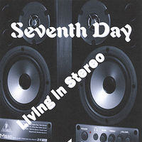 Seventh Day - Living in Stereo