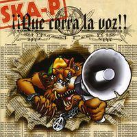 Ska-P - Que Corra La Voz [Import]