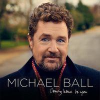Michael Ball - Coming Home To You (Uk)