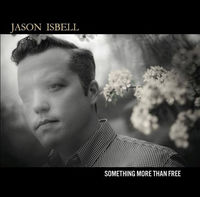 Jason Isbell - Something More Than Free [Vinyl]