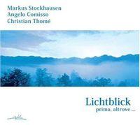 Markus Stockhausen - Lichtblick-Prima-Altrove