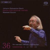 Bach Collegium Japan - BACH, J.S.: Cantatas, Vol. 36 (BWV 6, 42, 103, 108)