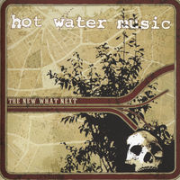 Hot Water Music - The New What Next [Opaque LP]