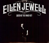 Eilen Jewell - Queen of the Minor Key