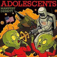 Adolescents - Manifest Destiny
