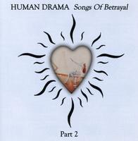 Human Drama - Songs of Betrayal 2