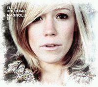 Ellie Holcomb - Magnolia