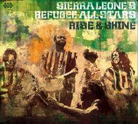 Sierra Leone's Refugee All Stars - Rise and Shine
