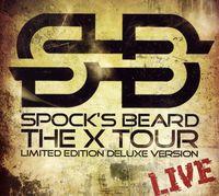 Spock's Beard - The X Tour: Live