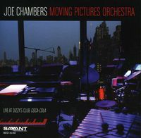 Joe Chambers - Joe Chambers Moving Pictures Orchestra