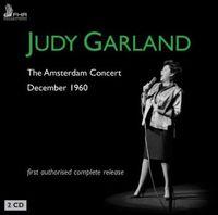Judy Garland - The Amsterdam Concert - December 1960