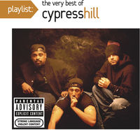 Cypress Hill - Playlist: Very Best (Walmart)