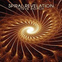 Steve Roach - Spiral Revelation