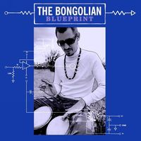 Bongolian - Blueprint