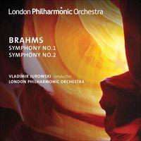 J. BRAHMS - Symphonies Nos 1 & 2