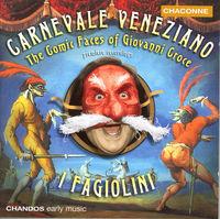 G. Croce - Carnevale Venziano: Comic Faces Of Giovanni Croce