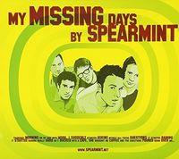 Spearmint - My Missing Days