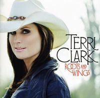 Terri Clark - Roots & Wings [Import]