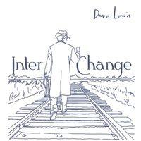 Dave Lewis - Interchange