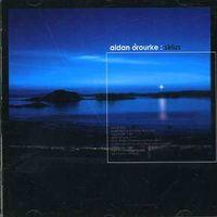Aidan O'Rourke - Sirius [Import]