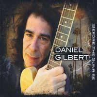 Daniel Gilbert - Before The Sunrise