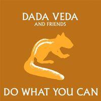 Dada Veda - Do What You Can
