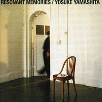 Yosuke Yamashita - Resonant Memories [Import]