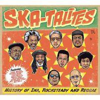 Skatalites - History of Ska Rocksteady & Reggae