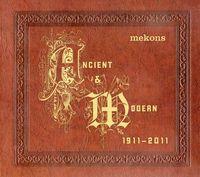 Mekons - Ancient & Modern
