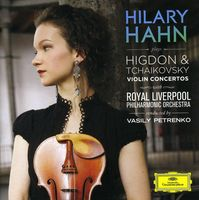 Hilary Hahn - Higdon & Tchaikovsky Violin Concertos