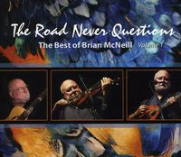 Brian Mcneill - Road Never Questions