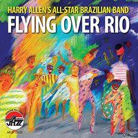 Harry Allen - Flying Over Rio