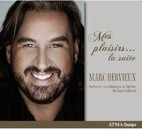 Marc Hervieux - Mes Plaisirs la Suite