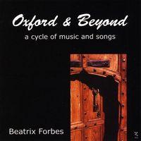 Beatrix Forbes - Oxford & Beyond