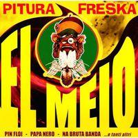 Pitura Freska - El Meio