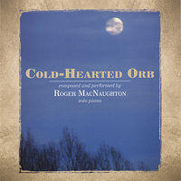 Roger Macnaughton - Cold-Hearted Orb