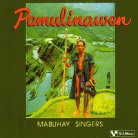 Mabuhay Singers - Pamulinawen