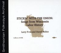 Larry Penn - Stickin' With The Union: Songs From Wisconsin Labo