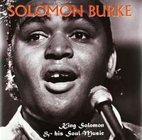 Solomon Burke - King Solomon & His Soul Music