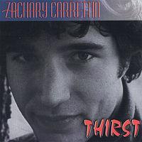 Zachary Carrettin - Thirst